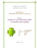 Tiểu luận: Nghiên cứu quá trình phát triển của hệ điều hành Android