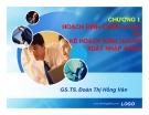 Bài giảng Quản trị xuất nhập khẩu: Chương 1- GS.TS. Đoàn Thị Hồng Vân