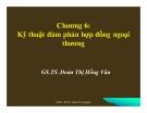 Bài giảng Quản trị xuất nhập khẩu: Chương 6 - GS.TS. Đoàn Thị Hồng Vân