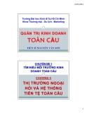 Bài giảng Quản trị kinh doanh toàn cầu: Chương 4 - TS Nguyễn Văn Sơn