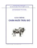 Giáo trình Chăn nuôi trâu bò: Chương mở đầu - ĐH Nông nghiệp I Hà Nội