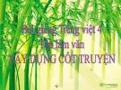 Slide bài Tập làm văn: Luyện tập xây dựng cốt truyện - Tiếng việt 4 - GV.Lâm Ngọc Hoa