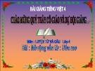 Slide bài Luyện từ và câu: Mở rộng vốn từ: Ước mơ - Tiếng việt 4 - GV.Lâm Ngọc Hoa