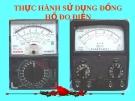 Bài giảng Công nghệ 9 bài 4: Thực hành - Sử dụng đồng hồ đo điện