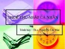 Bài giảng Thuế thu nhập cá nhân - ThS. Nguyễn Chi Mai