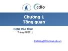 Bài giảng Mạng máy tính - Chương 1: Tổng quan - ĐH KHTN TP.HCM