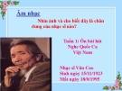 Bài giảng Âm nhạc 2 bài 1: Ôn tập hát lớp 1. Nghe Quốc ca