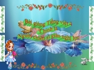 Slide bài Chính tả: Người chiến sĩ giàu nghị lực - Tiếng việt 4 - GV.Lâm Ngọc Hoa