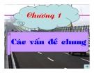 Bài giảng Sửa chữa đường ô tô - Chương 1