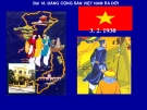 Bài giảng Lịch sử 9 bài 18: Đảng Cộng Sản Việt Nam ra đời