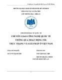 Tiểu luận: Chuyển giao công nghệ quốc tế thông qua hoạt động FDI - Thực trạng và giải pháp ở Việt Nam