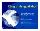 Bài giảng Công trình ngoài khơi: Phần II - ĐH Bách Khoa TP.HCM
