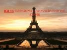 Bài giảng Lịch sử 10 bài 31: Cách mạng tư sản Pháp cuối thế kỷ XVIII