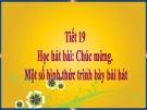 Bài giảng tiết Học hát bài: Chúc mừng - Âm nhạc 4 - GV:Hoàng Dung