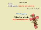 Bài giảng bài Ôn tập hát: Chị em nâu và em bé - Âm nhạc 3 - GV:Hoàng Dung