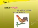 Bài giảng bài Học hát: Gà gáy - Âm nhạc 3 - GV:Hoàng Dung