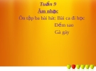 Bài giảng bài Ôn hát: Bài ca đi học. Đếm sao. Gà gáy - Âm nhạc 3 - GV:Hoàng Dung