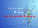 Slide bài TLV: Luyện tập giới thiệu địa phương (Tuần 20) - Tiếng việt 4 - GV.Lâm Ngọc Hoa