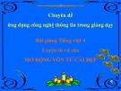 Slide bài Luyện từ và câu: Mở rộng vốn từ: Cái đẹp - Tiếng việt 4 - GV.Lâm Ngọc Hoa