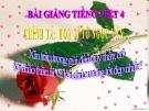 Slide bài Chính tả: Nghe, viết: Họa sĩ Tô Ngọc Vàn - Tiếng việt 4 - GV.Lâm Ngọc Hoa