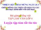 Slide bài Tập làm văn: Luyện tập tóm tắt tin tức - Tiếng việt 4 - GV.Lâm Ngọc Hoa