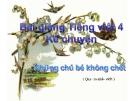 Slide bài Kể chuyện: Những chú bé không chết - Tiếng việt 4 - GV.Lâm Ngọc Hoa
