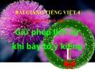 Slide bài LTVC: Giữ phép lịch sự khi yêu cầu, đề nghị - Tiếng việt 4 - GV.Lâm Ngọc Hoa