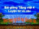 Slide bài Luyện từ và câu: Thêm trạng ngữ chỉ mục đích - Tiếng việt 4 - GV.Lâm Ngọc Hoa