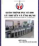 Giáo trình PLC S7-300 Lý thuyết và ứng dụng: Phần 1 - ThS. Nguyễn Xuân Quang