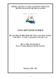 Sáng kiến kinh nghiệm: Một số biện pháp để nâng cao chất lượng cho trẻ 5-6 tuổi làm quen với chữ cái (2010-2011)- TMN thị trấn Lam Sơn