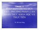 Bài giảng Triết học Mác Lênin: Chương 6 - TS Hồ Anh Dũng
