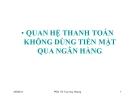 Bài giảng Nghiệp vụ ngân hàng thương mại: Chương 6 - PGS.TS Trần Huy Hoàng