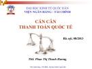 Bài giảng Tài chính quốc tế: Chương 3 - ThS. Phan Thị Thanh Hương