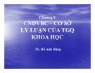 Bài giảng Triết học Mác Lênin: Chương 5 -  TS Hồ Anh Dũng