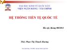 Bài giảng Tài chính quốc tế: Chương 2 - ThS. Phan Thị Thanh Hương