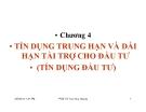Bài giảng Nghiệp vụ ngân hàng thương mại: Chương 4 - PGS.TS Trần Huy Hoàng