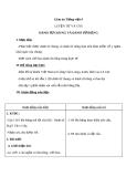 Bài Luyện từ và câu: Danh từ chung và danh từ riêng - Giáo án Tiếng việt 4 - GV.N.Phương Hà