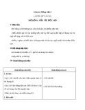 Bài Luyện từ và câu: Mở rộng vốn từ: Ước mơ - Giáo án Tiếng việt 4 - GV.N.Phương Hà