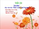 Bài giảng Học hát bài: Màu xanh quê hương - Âm nhạc 5 - GV:Hoàng Dung