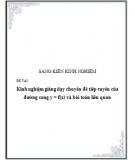 SKKN: Kinh nghiệm giảng dạy chuyên đề tiếp tuyến của đường cong y = f(x) và bài toán liên quan