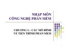 Bài giảng Nhập môn công nghệ phần mềm: chương 2 - GV. Trương Minh Thái