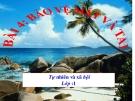 Bài giảng TNXH 1 bài 4: Bảo vệ mắt và tai