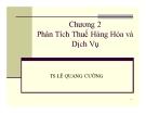 Bài giảng Phân tích thuế hàng hóa và dịch vụ - TS Lê Quang Cường