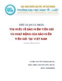 Tiểu luận: Tìm hiểu về bảo hiểm tiền gửi và hoạt động của bảo hiểm tiền gửi tại Việt Nam