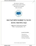 Bài tập môn Nghiệp vụ ngân hàng thương mại - Thẩm định dự án đầu tư