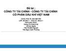 Thuyết trình: Công ty tài chính - công ty cổ phần dầu khí Việt Nam