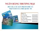 Thuyết trình: Các sản phẩm thẻ và tiện ích của thẻ quốc tế