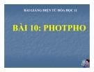 Slide bài Photpho - Hóa 11 - GV.Dương V.Bảo