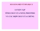 Slide bài Luyện tập Tính chất của Nito, Photpho - Hóa 11 - GV.Dương V.Bảo