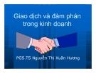 Bài giảng Giao dịch và đàm phán trong kinh doanh: Chương mở đầu - PGS.TS Nguyễn Thị Xuân Hương